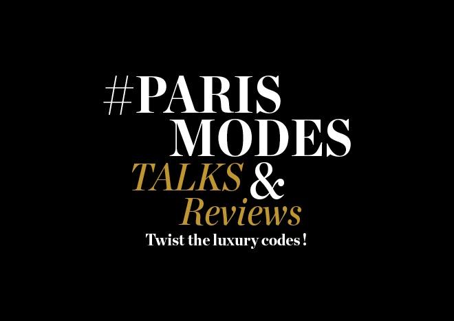 Paris Modes Talks and Reviews